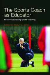 Sports Coach as Educator | Robyn Jones |