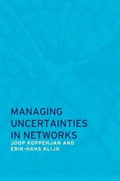 Managing Uncertainties in Networks: Public Private Controversies
