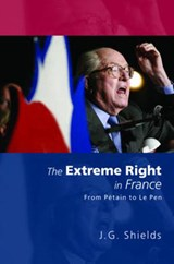 The Extreme Right in France | J. G. Shields |