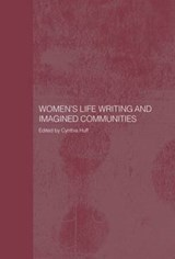 Women's Life Writing And Imagined Communities | Cynthia Huff |