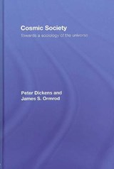 Cosmic Society | Dickens, Peter ; Ormrod, James S. |