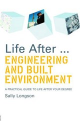 Life After... Engineering and Built Environment | Sally Longson |