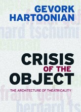 Crisis of the Object | Gevork Hartoonian |