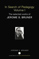 In Search of Pedagogy | Jerome S. Bruner |