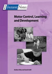 BIOS Instant Notes in Motor Control, Learning and Developmen | Andrea Utley |