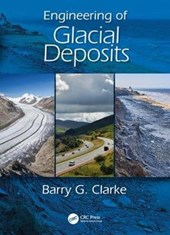 Engineering of Glacial Deposits | Barry G. Clarke |