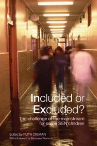 Included or Excluded? | Ruth (birkbeck, University of London, Uk) Cigman |