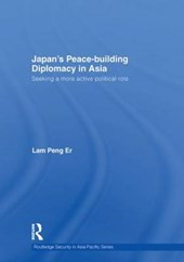 Japan's Peace-Building Diplomacy in Asia