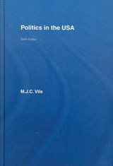 Politics in the USA | Maurice J. C. Vile |