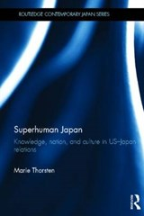 Superhuman Japan | Marie Thorsten |