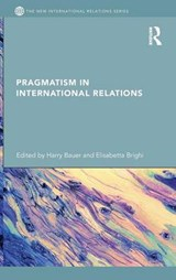 Pragmatism in International Relations | auteur onbekend |