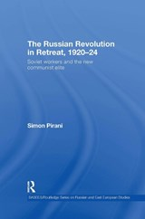 The Russian Revolution in Retreat, 1920-24 | Simon Pirani |