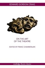 On the Art of the Theatre | Edward Gordon Craig |