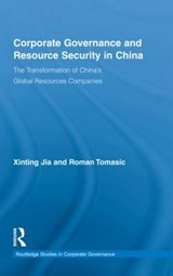 Corporate Governance and Resource Security in China | Jia, Xinting ; Tomasic, Roman |