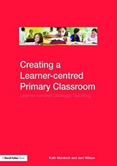 Creating a Learner-centred Primary Classroom