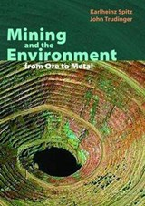 Mining and the Environment | Karlheinz Spitz |