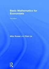 Basic Mathematics for Economists | Rosser, Mike ; Lis, Piotr |