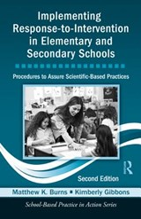 Implementing Response-To-Intervention in Elementary and Secondary Schools | Matthew K. Burns |