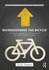 Reconsidering the Bicycle | Luis Vivanco |