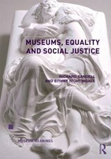 Museums, Equality and Social Justice | Richard Sandell |