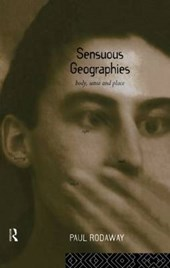 Sensuous Geographies