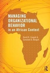Managing Organizational Behavior in the African Context