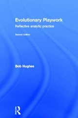 Evolutionary Playwork | Bob Hughes |