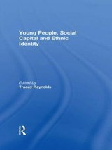 Young People, Social Capital and Ethnic Identity | auteur onbekend |