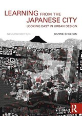 Learning from the Japanese City | Barrie Shelton |