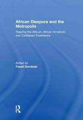 African Diaspora and the Metropolis