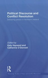 Political Discourse and Conflict Resolution | Katy Hayward |