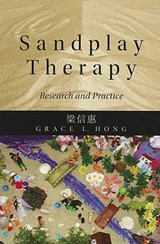 Sandplay Therapy | Grace Hong |