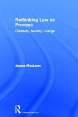 Rethinking Law As Process | James MacLean |