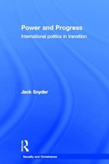 Power and Progress | Jack Snyder |