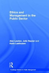 Ethics and Management in the Public Sector | Alan Lawton |