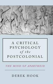 A Critical Psychology of the Post-Colonial