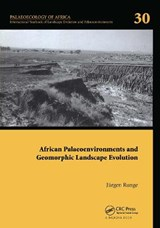 African Palaeoenvironments and Geomorphic Landscape Evolution | auteur onbekend |