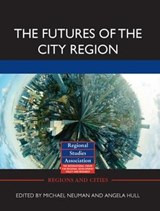 The Futures of the City Region | auteur onbekend |