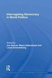 Interrogating Democracy in World Politics