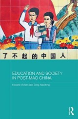 Education and Society in Post-Mao China | Vickers, Edward ; Xiaodong, Zeng |