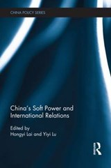 China's Soft Power and International Relations |  |