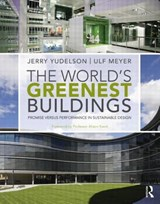 The World's Greenest Buildings | Jerry Yudelson |