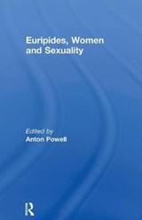 Euripides, Women, and Sexuality | Anton Powell |