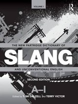 The New Partridge Dictionary of Slang and Unconventional English | Eric Partridge |
