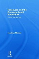 Takeovers and the European Legal Framework | Jonathan Mukwiri |