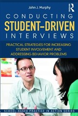 Conducting Student-Driven Interviews | John J. Murphy |