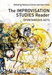 The Improvisation Studies Reader