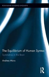 The Equilibrium of Human Syntax | Andrea Moro |