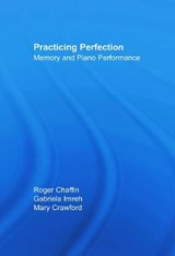 Practicing Perfection | Chaffin, Roger ; Imreh, Gabriela ; Crawford, Mary |