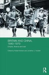 Britain and China, 1840-1970